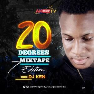DJ Ken - 20 Degrees Mixtape (Vol. 7)